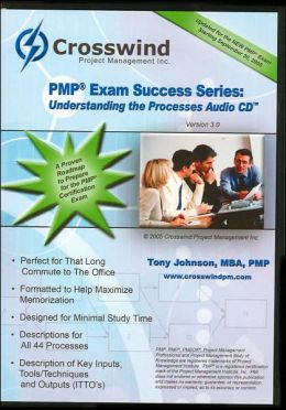 PMP Exam Sucess Series: Unterstanding the Processes, Version 3.0