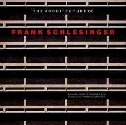 Architecture of Frank Schlesinger