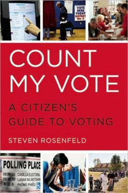 Count My Vote: A Citizen's Guide to Voting