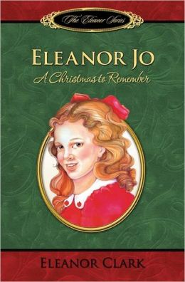 Eleanor Jo: A Christmas to Remember
