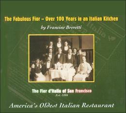 Fabulous Fior: Over 100 Years in an Italian Kitchen