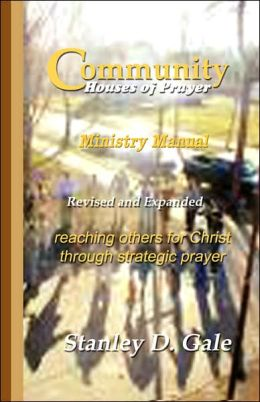 Community Houses of Prayer: Ministry Manual: Revised