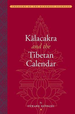 Kalacakra and the Tibetan Calender