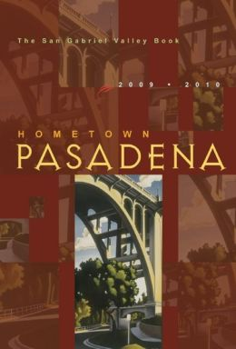Hometown Pasadena 2009-2010
