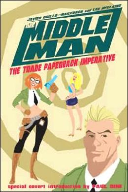 Middleman 1: The Trade Paperback Inperative
