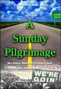 A Sunday Pilgrimage: Six Days, Several Prayers and the Super Bowl