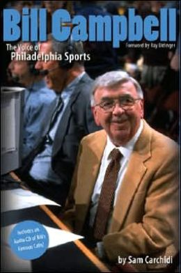 Bill Campbell: The Voice of Philadelphia