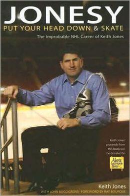 Jonesy: The Improbable Career of Keith Jones