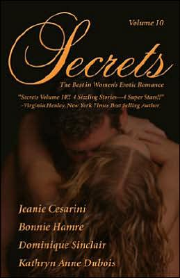 Secrets, Volume 10: The Best in Women's Erotic Romance