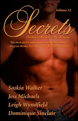 Secrets, Volume 12: The Best in Women's Erotic Romance