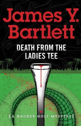 Death from the Ladies' Tee: A Hacker Mystery