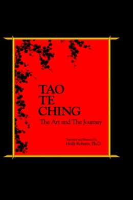 Tao Te Ching, The Art And The Journey