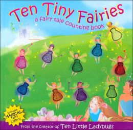 Ten Tiny Fairies: A Fairy Tale Counting Book