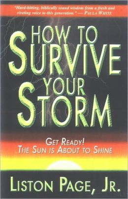 How to Survive Your Storm