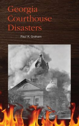 Georgia Courthouse Disasters