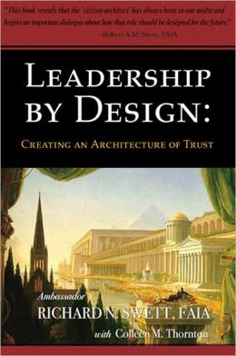 Leadership by Design: Creating an Architecture of Trust