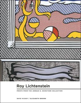 Roy Lichtenstein: Prints 1956-1997: From the Collections of Jordan D. Schnitzer and Family Foundation