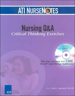 Nursing q & a critical thinking exercises