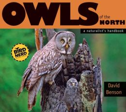 Owls of the North: An Amateur's Handbook