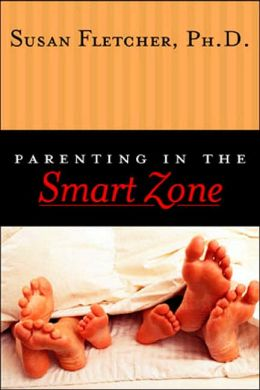 Parenting in the Smart Zone
