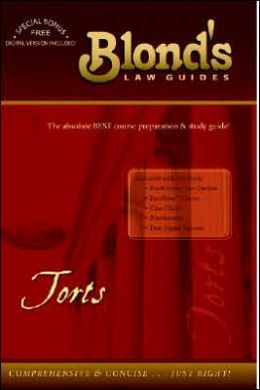 Blond's Law Guides: Torts