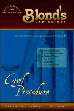 Blond's Law Guides: Civil Procedure