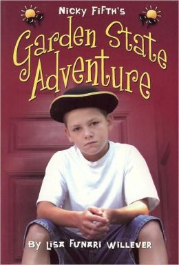Garden State Adventure (Nicky Fifth's Series, Book 2)