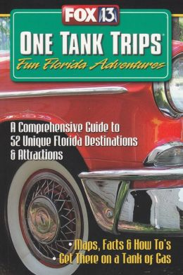 One Tank Trips: Fun Florida Adventures