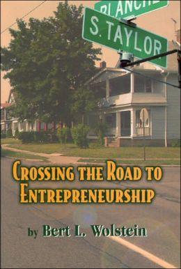 Crossing the Road to Entrepreneurship