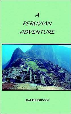 Peruvian Adventure