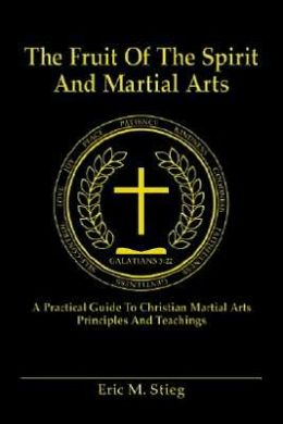 Fruit of the Spirit and Martial Arts