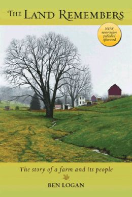 The Land Remembers: A Story of a Farm and Its People