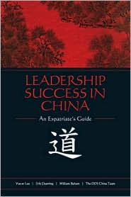 Leadership Success in China: An Expatriate's Guide