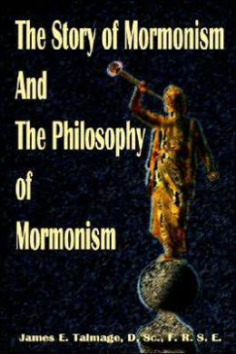 Story of Mormonism and the Philosophy