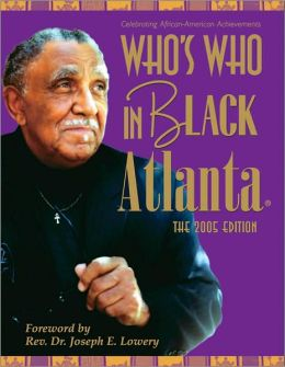 Who's Who in Black Atlanta: The 2005 Edition