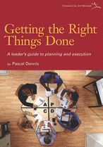 Getting the Right Things Done - A leader's guide to planning and execution