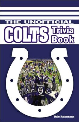 Unofficial Colts Trivia Book