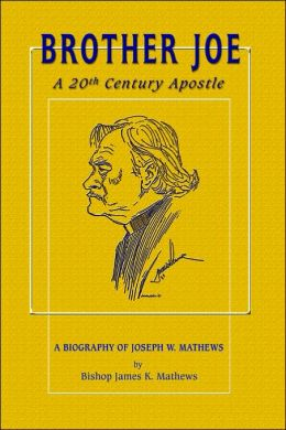 Brother Joe: A 20th Century Apostle