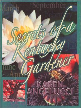 Secrets of a Kentucky Gardener