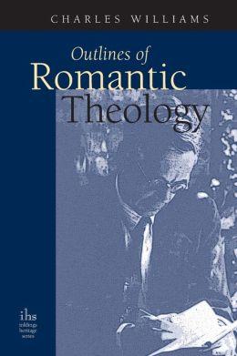 Outlines of Romantic Theology