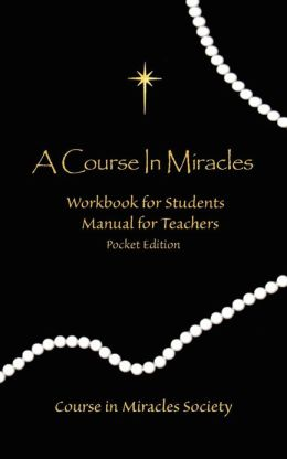 Course in Miracles: Pocket Workbook and Manual