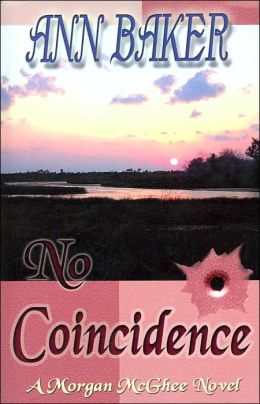 No Coincidence: A Morgan Mcghee Novel