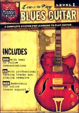 House of Blues Presents Learn to Play Blues: Level 1