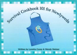 Survival Cookbook 101 for Newlyweds