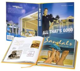 All That's Good: The Story of Butch Stewart, the Man Behind Sandals Resorts