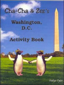 Cha-Cha & Zee's Washington, D.C. Activity Book