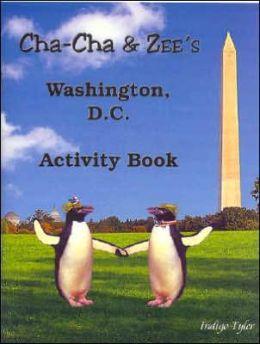 Cha-Cha & Zee's Washington, D.C. Activity Book