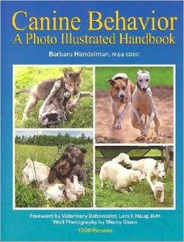 Canine Behavior: A Photo Illustrated Handbook