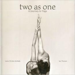 Two As One: A Journey to Yoga