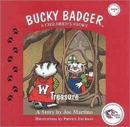 Bucky Badger A Children's Story: Treasure (Book Four)
